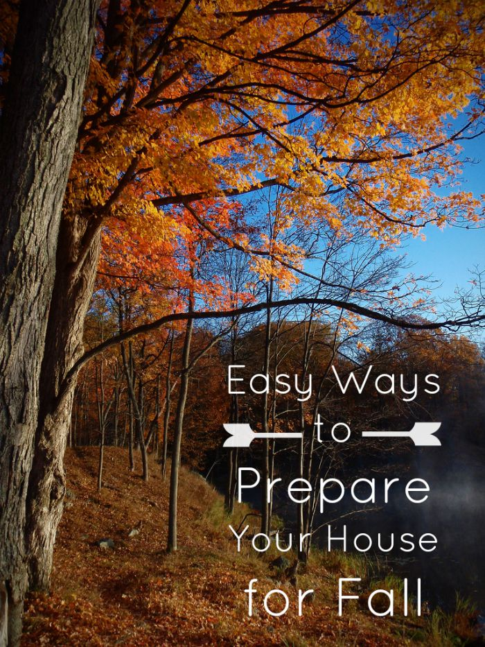 ways to prepare your house for fall