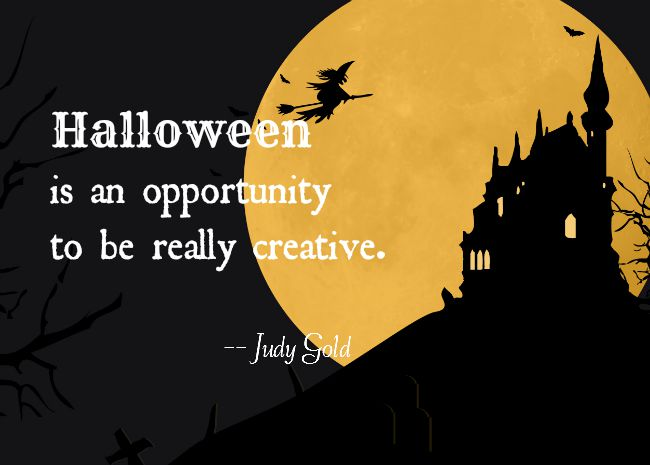 opportunity to be creative halloween quote