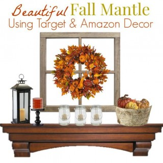 A Gorgeous Decorating Idea for a Budget Friendly Fall Mantel