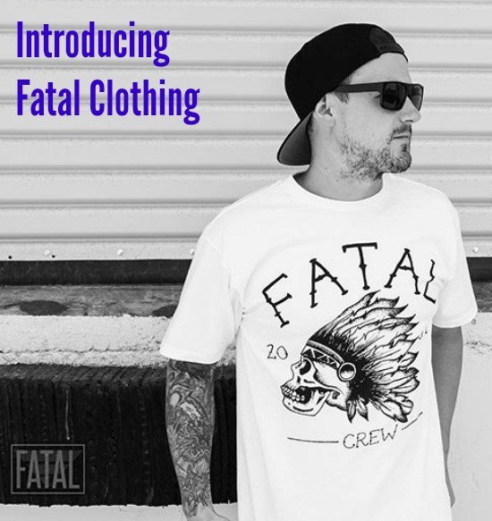 Introducing Fatal Clothing