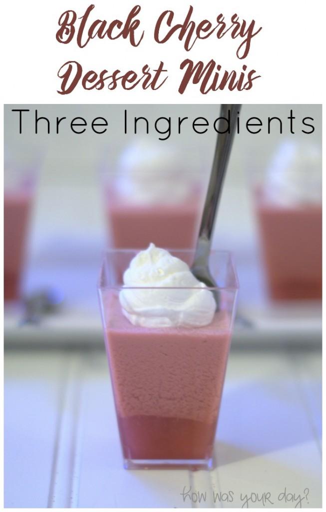 three ingredient black cherry dessert minis v
