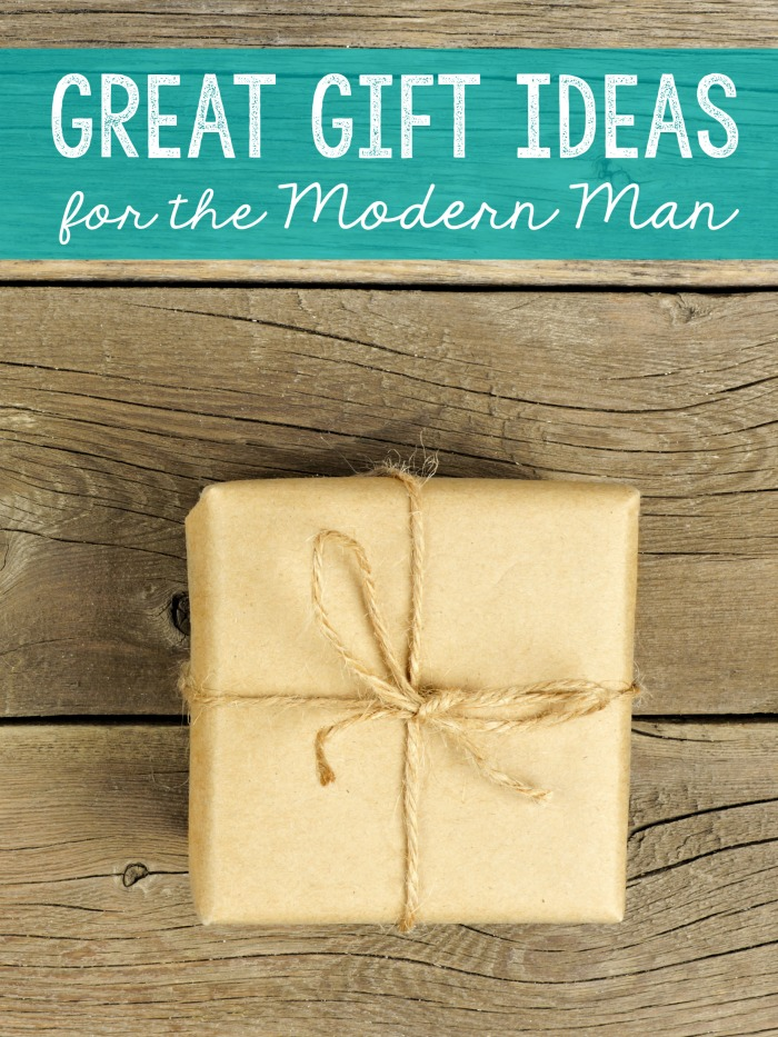 Great gift ideas for the modern man
