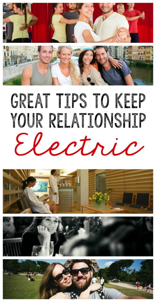 Great tips to keep your relationship electric.