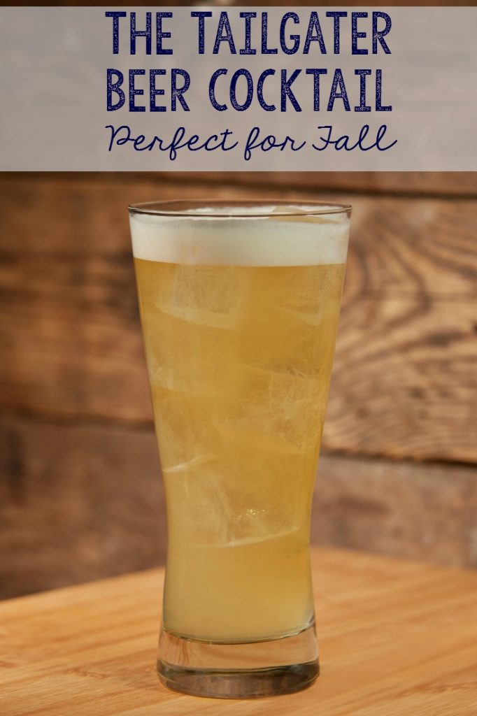 The Tailgater beer cocktail is perfect for fall.