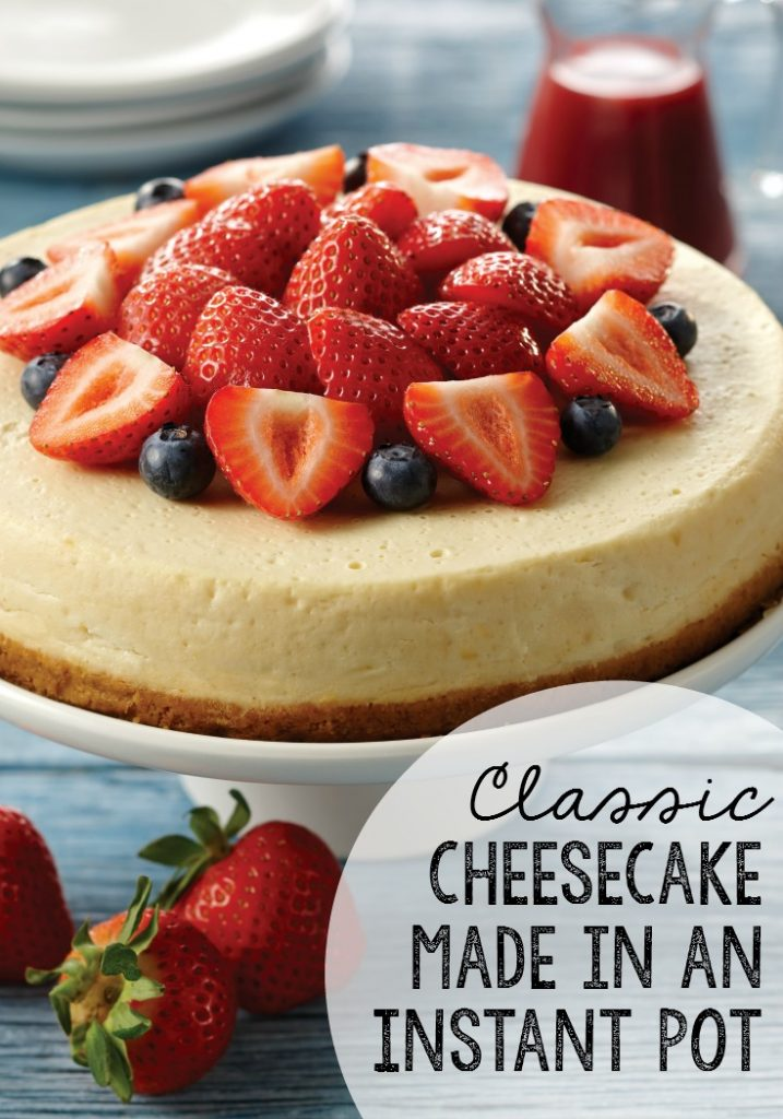 Classic instant pot cheesecake recipe made in a pressure cooker