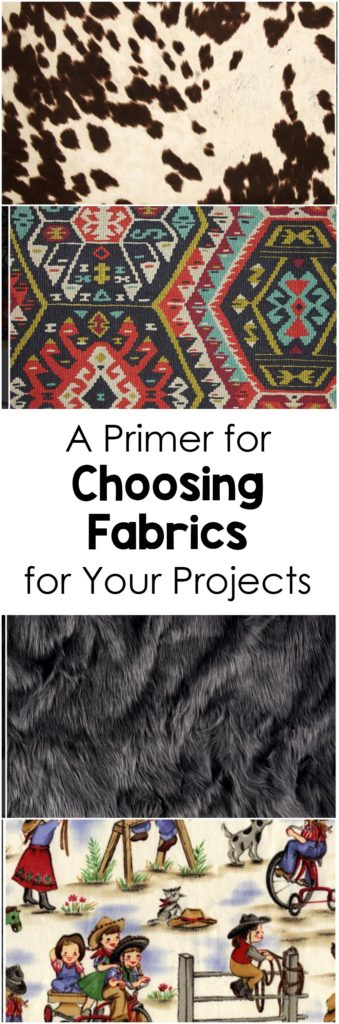 A primer for choosing fabrics for your sewing projects