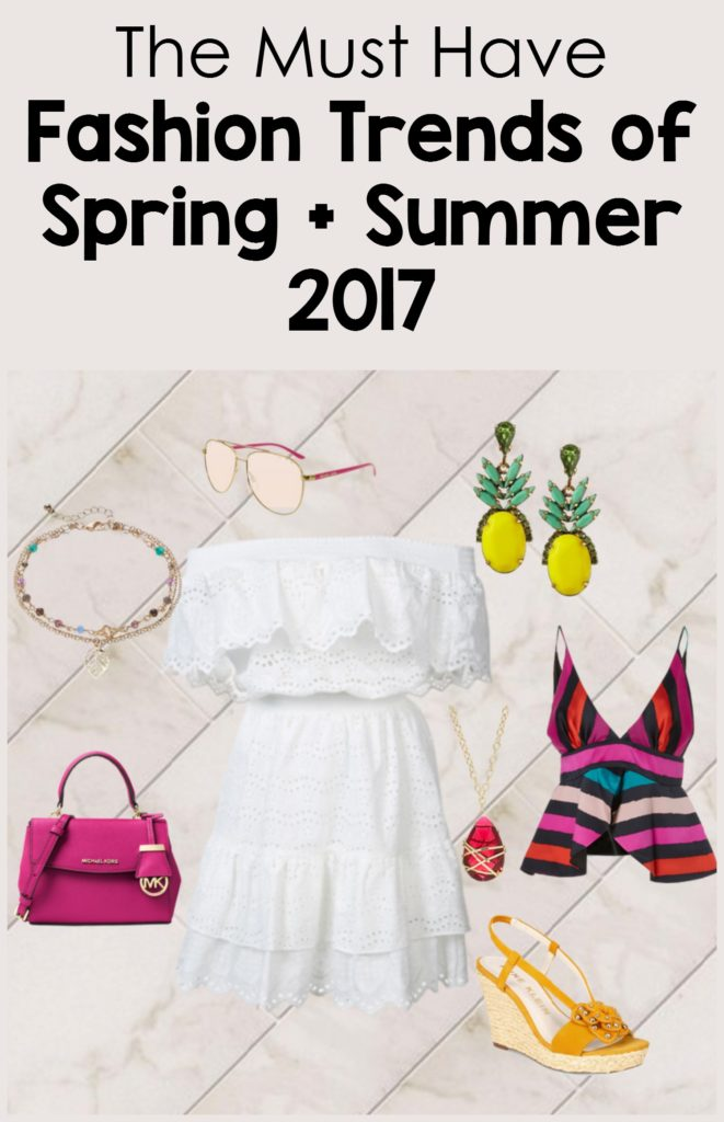 The top must have fashion trends for Spring and Summer 2017
