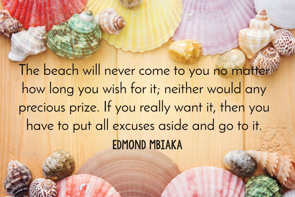 Edmond Mbiaka Beach Quote