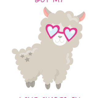 Got My Love Shades On Llama Free Printable
