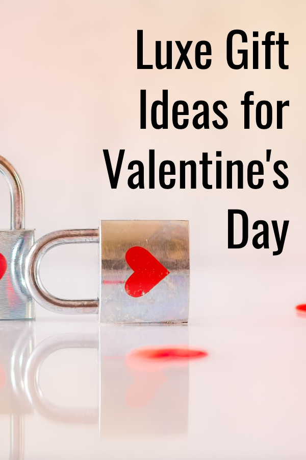 Looking for an amazing Valentine's Day gift? consider one of these luxurious gift ideas at every pricepoint. There's something for men, women, and even teens