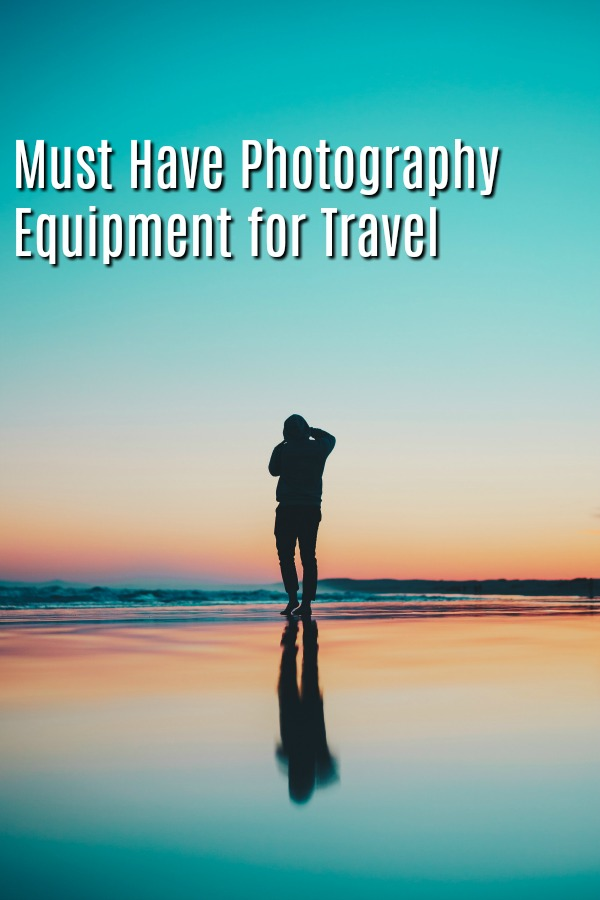 Must have photography equipmentt for travel. Take great photos and video of your travels with this gear | photo | travel | vacation | eqipment | gear