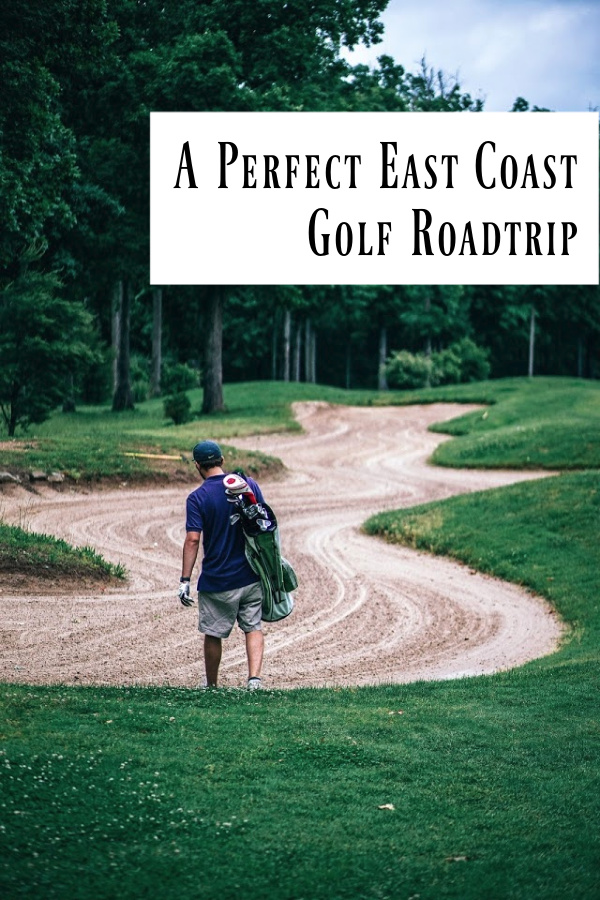 Plot out a great roadtrip that takes you down the eastern seaboard of the US and hits some of the top golf courses.