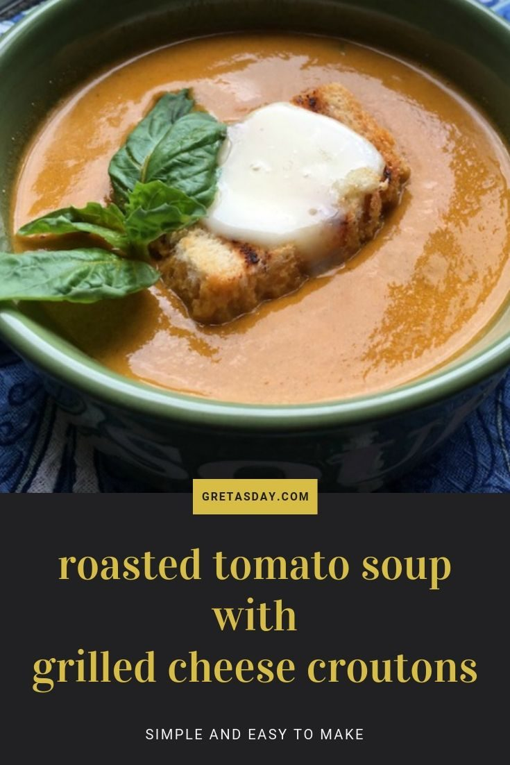 This roasted tomato soup with grilled cheese croutons is so simple and easy to make, yet really looks fancy. What better way to use up a bumper crop of summer tomatoes.
