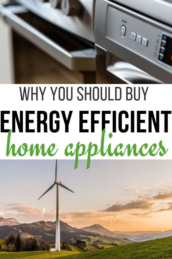 Great reasons why you should invest in energy efficient appliances for your home
